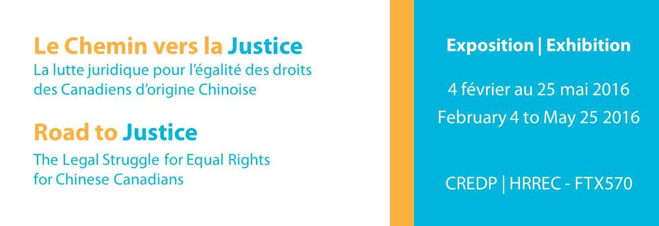 Exhibition Road to Justice | Exposition Le Chemin vers la Justice