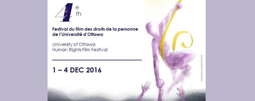 4th uOttawa Human Rights Film Festival 2016 | 4e Festival du film des droits de la personne de uOttawa 2016