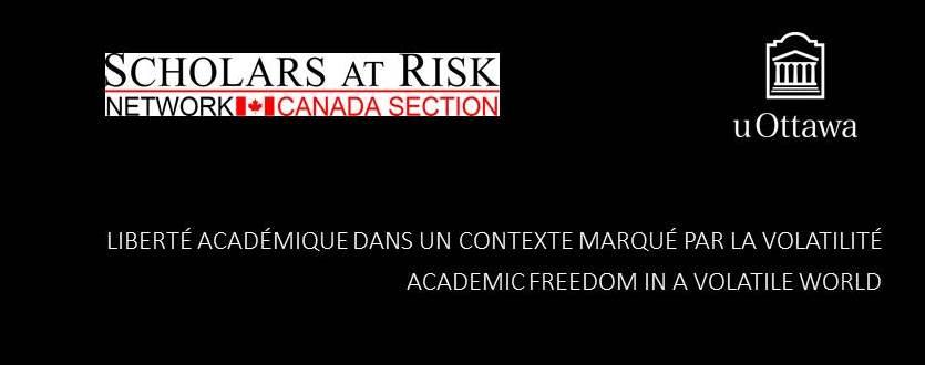 Academic Freedom in a Volatile World | Liberté académique dans un contexte marqué par la volatilité