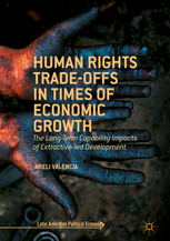 Book - Human Rights Trade-Offs in Times of Economic Growth by Areli Valencia