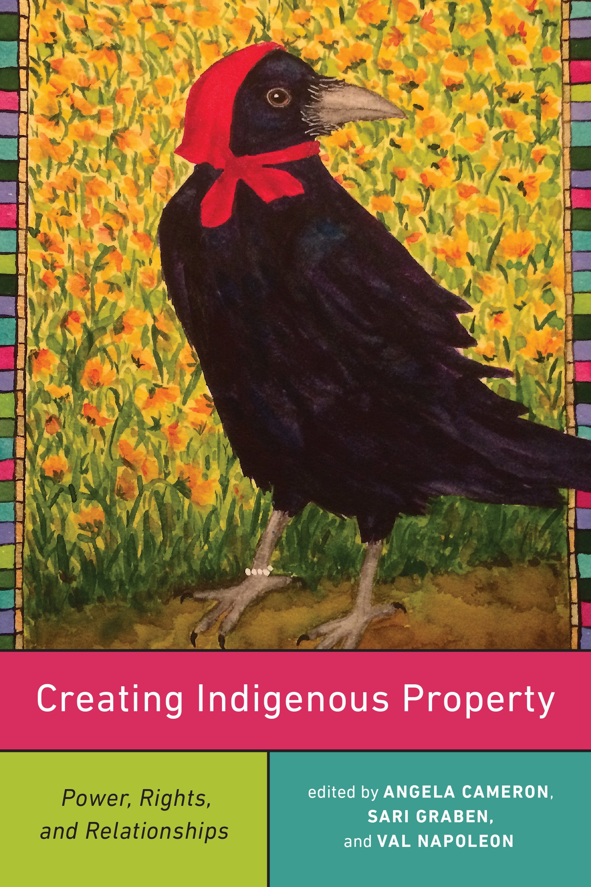 BOOK | Creating Indigenous Property: Power, Rights, and Relationships (2020)