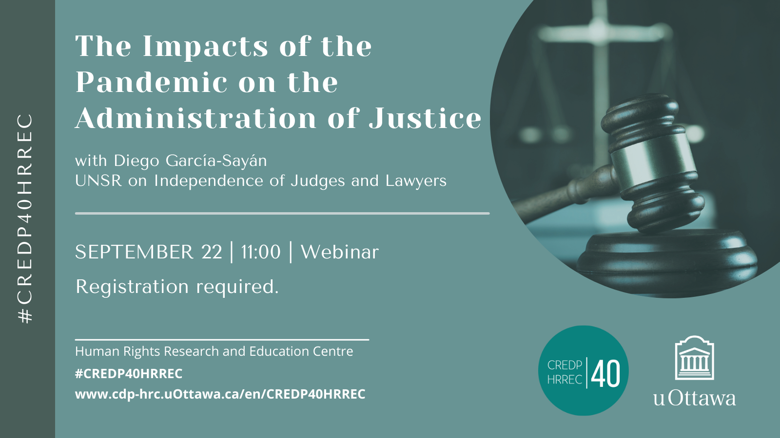 Poster to announce the event on the impacts of the pandemic on the administration of justice on a green background with a picture of a judge's gavel.