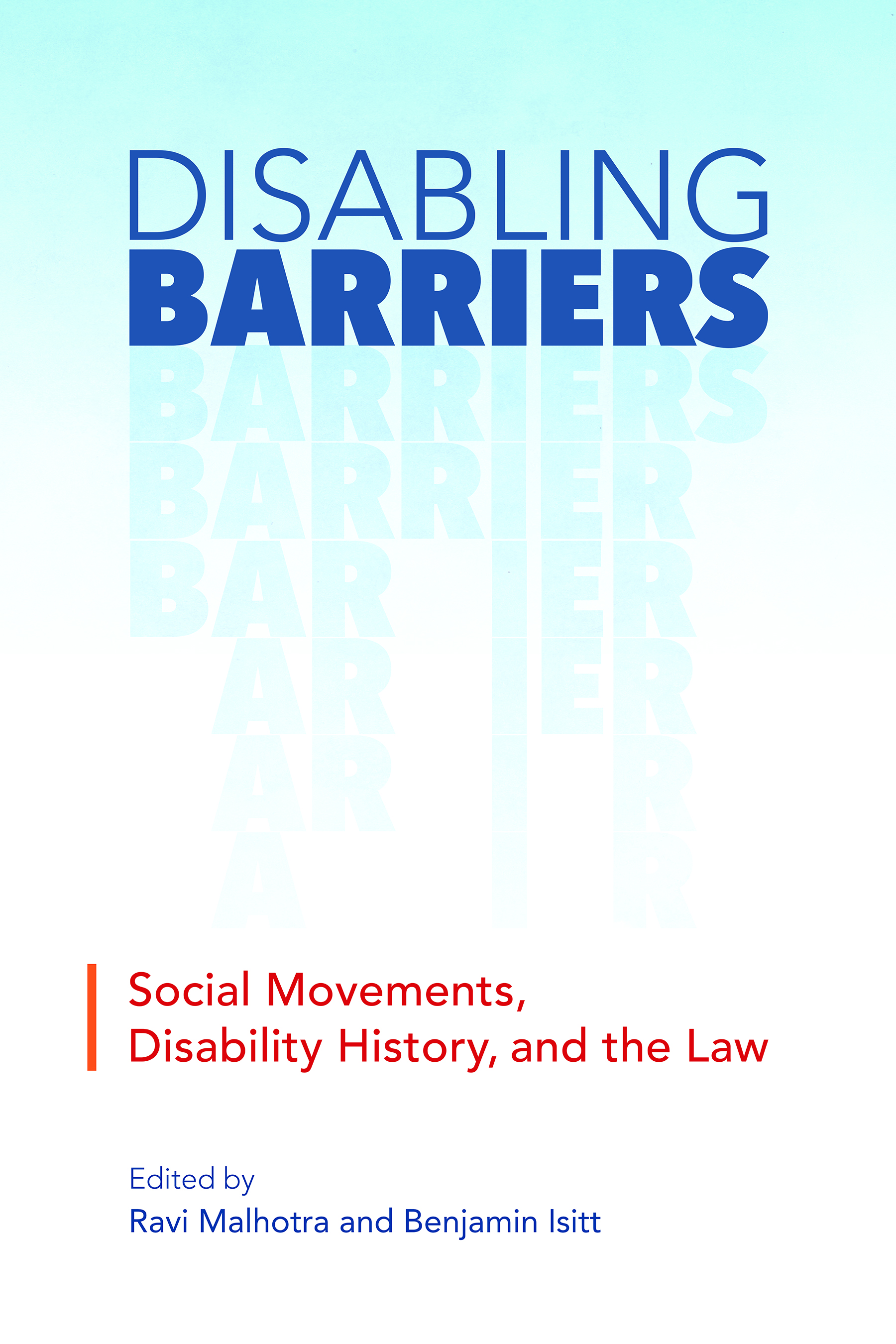 Book - Disabling Barriers: Social Movements, Disability History and the Law
