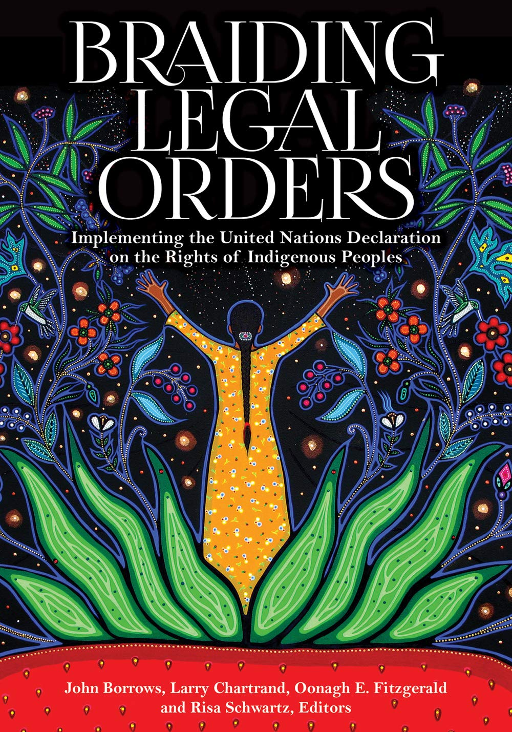 New Book - Braiding Legal Orders: Implementing the United Nations Declaration on the Rights of Indigenous