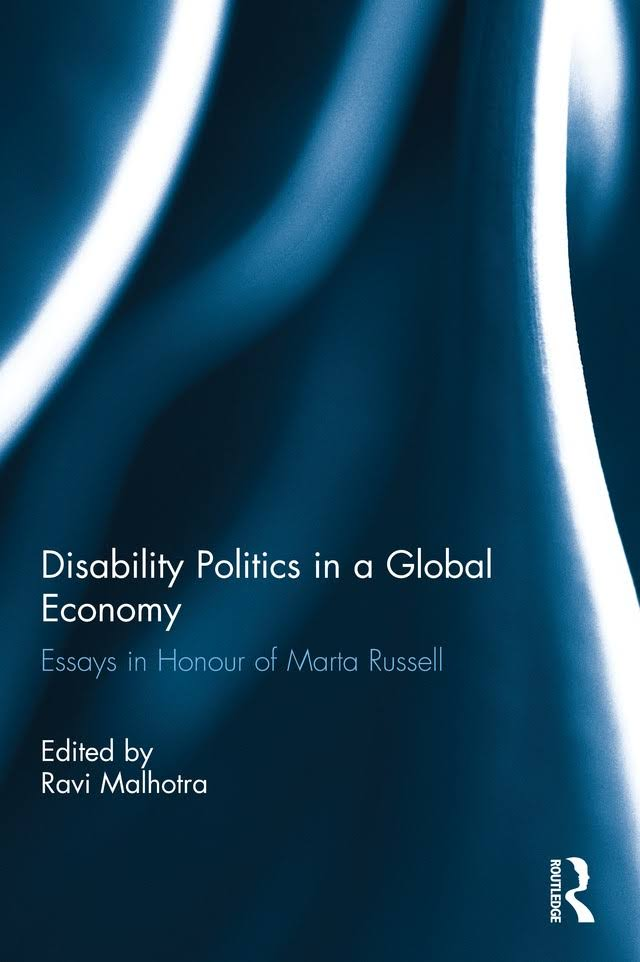 Disability Politics in a Global Economy by Ravi Malhotra (Ed.)