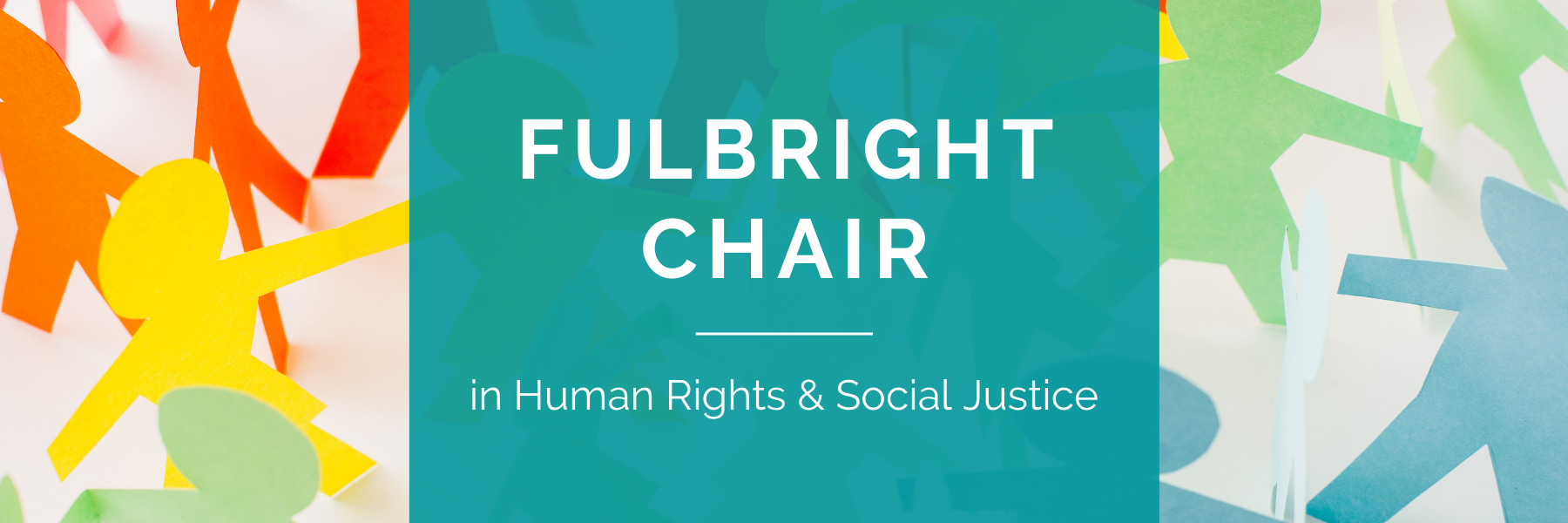 Fulbright Chair in Human Rights and Social Justice