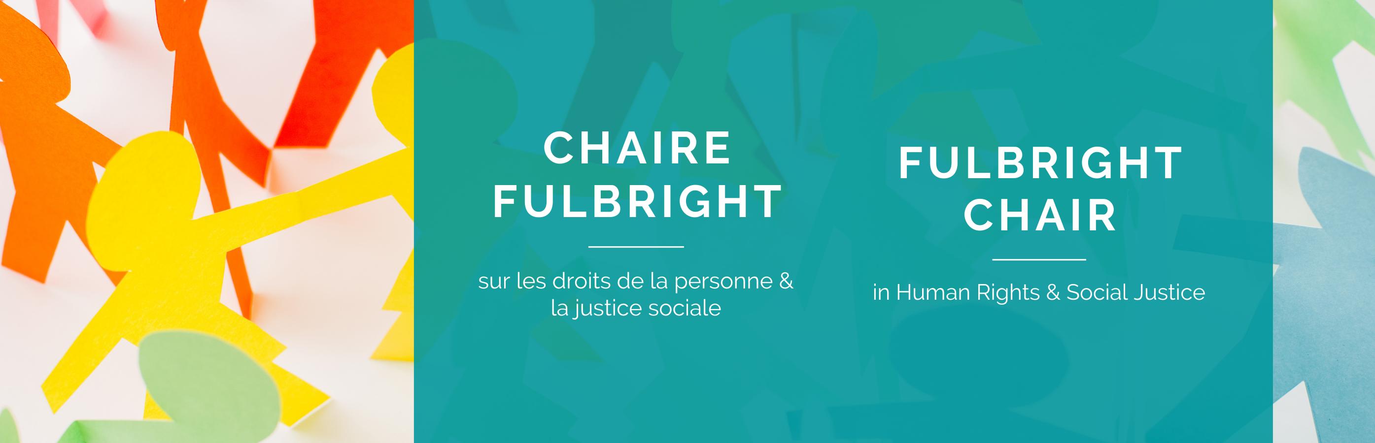 Guirlande colorée en papier avec le texte : Chaire Fulbright sur les droits de la personne et la justice sociale