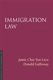 Immigration Law by Donald Galloway and Jamie Liew